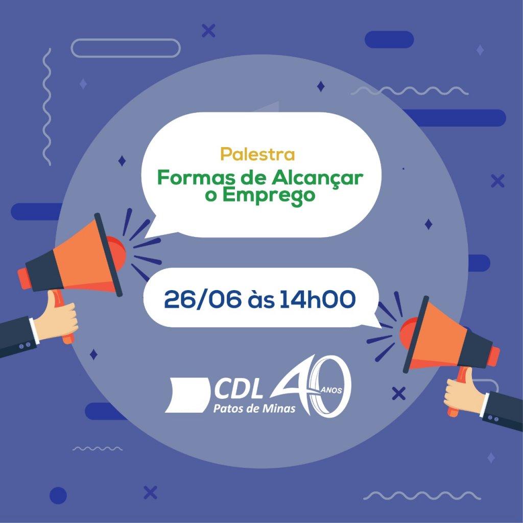CDL Promove Palestra Gratuita sobre formas de Alcançar o Emprego