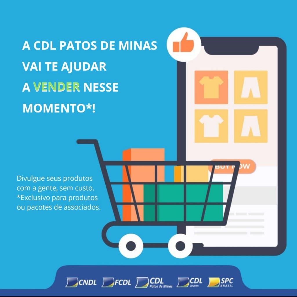 Divulgue seus produtos com a CDL Patos de Minas