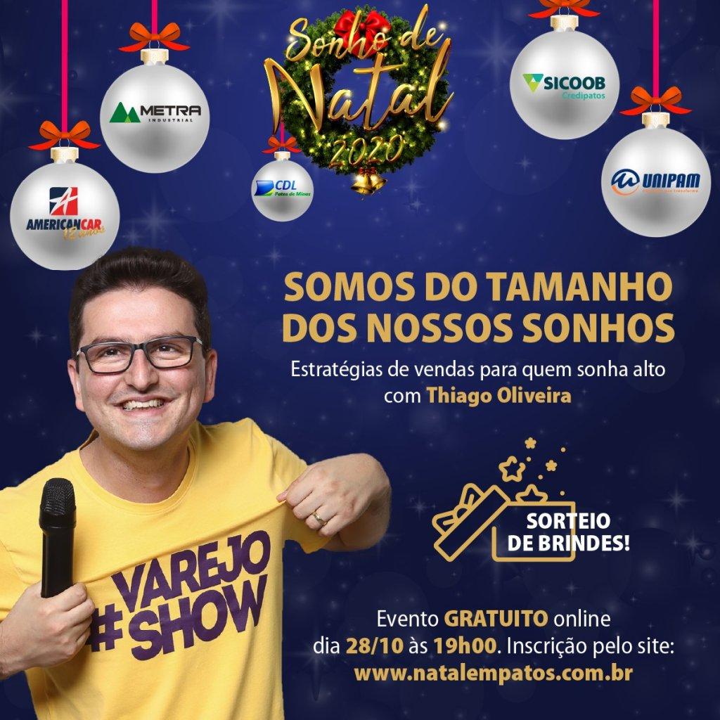 Com evento on-line, CDL Patos de Minas lançará a tradicional campanha Sonho de Natal com palestra sobre estratégias de vendas