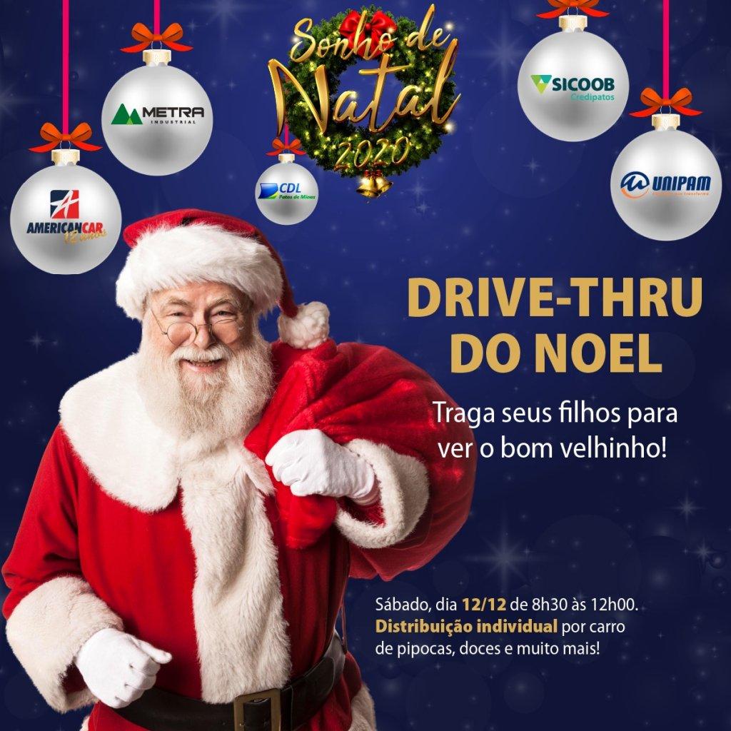 Neste sábado, 12 de dezembro a CDL Patos de Minas  realizará  o Drive Thru Do Noel.