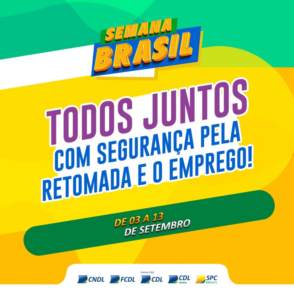 Vem aí a semana Brasil:  lojas físicas e virtuais de todo o país irão oferecer descontos e promoções especiais!
