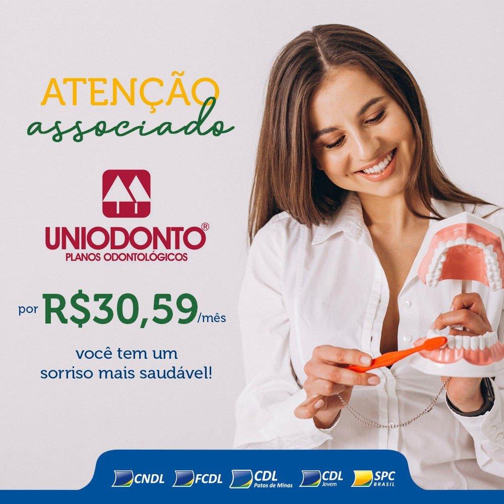 CDL Patos de Minas traz benefícios para seus associados : Volte a sorrir com a Uniodonto