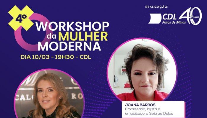 A CDL Patos de Minas irá promover o 4º Workshop da Mulher Moderna.
